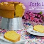 Torta Ida all'arancia…la ricetta originale!!!