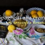 Spaghetti alla crema di carciofi e scorza di limone