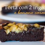 Torta con solo 2 ingredienti
