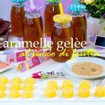 Caramelle gelèe al succo di frutta