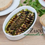 Zucchine con marinatura a caldo