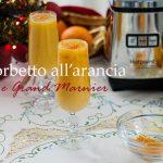 Sorbetto all'arancia e Grand Marnier per Hotpoint Challenge